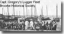 Captain Gregory's Lugger Fleet at Broome in bygone days. ( no relation to me )
