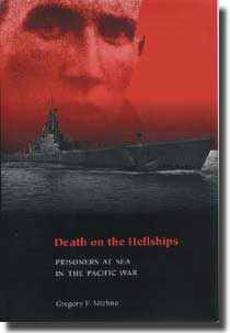 Cover of the book Death on the Hell Ships, by Gregory F. Micheno, and published by Pen and Sword. Ltd.